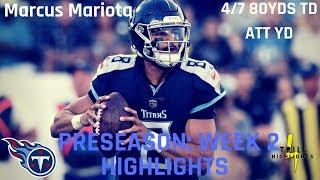 Marcus Mariota Preseason Week 2 Highlights | New Weapons 08.18.2018