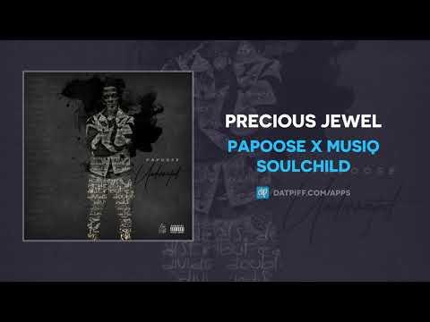 "Papoose x Musiq Soulchild ""Precious Jewel"" (OFFICIAL AUDIO)"
