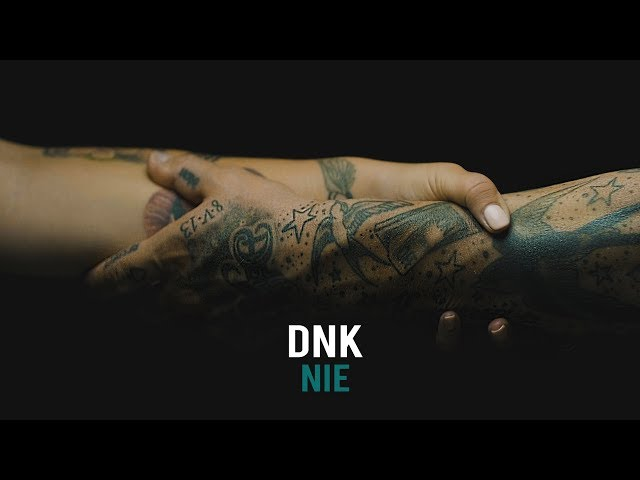 DNK - NIE (official music video) ©2019