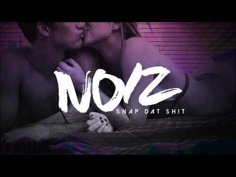 SNAP DAT SH!T REFIX (DJ NOIZ REMIX)