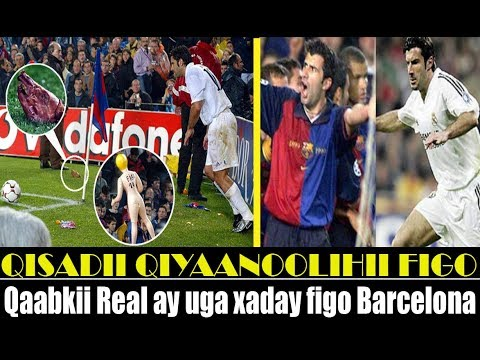 XX Qisadii Luis Figo Qaabkii Real Madrid uga Xaday & Qiyaanoolihii Decementry