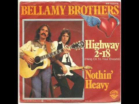 Bellamy Brothers - Highway 2-18