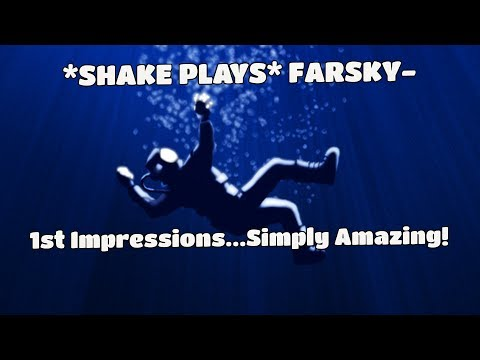 *SHAKE PLAYS* FarSky Underwater Survival & Exploration Done Right!