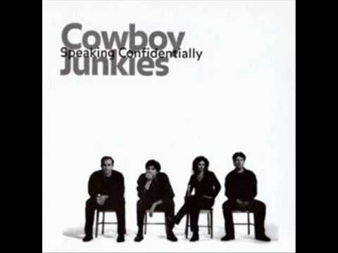 Cowboy Junkies Speaking Confidentially Live