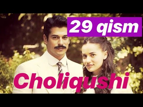 29 Choliqushi uzbek tilida HD (turk seriali) 29 qism /// Чоликуши узбек тилида 29 кисим