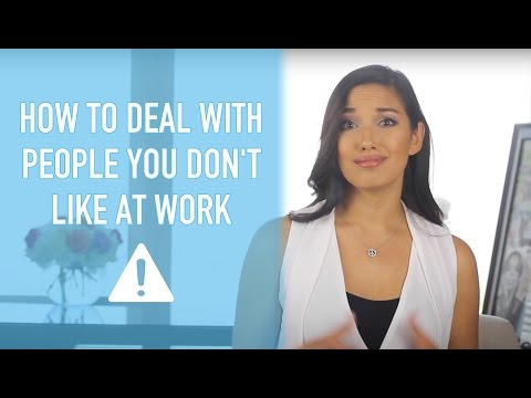 How to Deal with People You Don't Like at Work