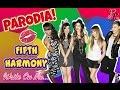 Fifth Harmony ELLA ES BI Parodia de Write On Me PARODY BYE BYE CAMILA