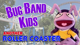 "Roller Coaster (Katy Perry ""Never Really Over"" Parody) - Learning Videos - Bug Band Kids"