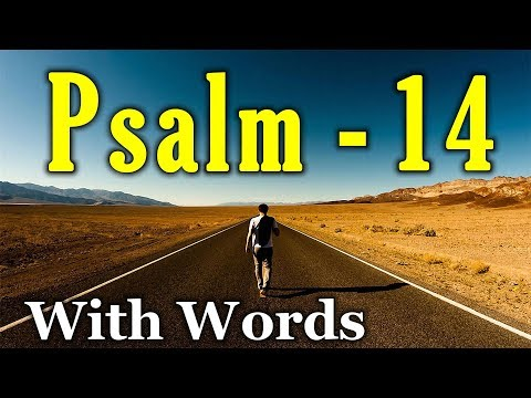 Psalm 14 - The Natural Man (With words - KJV)