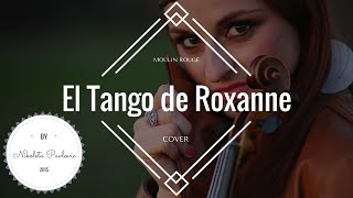 El Tango de Roxanne - Soundtrack from Moulin Rouge! | Cover