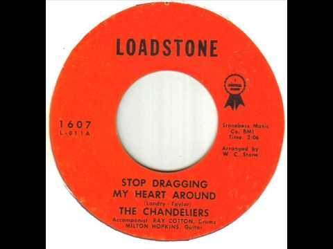 The Chandeliers (3) - Stop Dragging My Heart Around (Vinyl