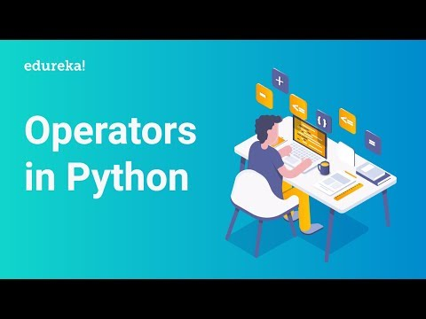 Operators In Python | Python Tutorial For Beginners | Python Training | Edureka