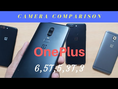 dcc88a895 OnePlus 6 vs OnePlus 5T vs OnePlus 5 vs OnePlus 3T vs OnePlus 3 Camera    Video Comparison Review !!!
