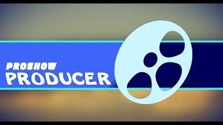02  ProShow PRODUCER 8  Краткий Обзор ( Часть1 ) Short Review ( Vol 1 )
