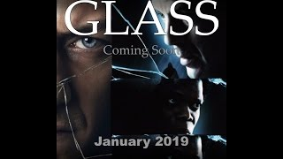 Glass Movie Trailer, the Sequel Both to Split and Unbreakable will be out January 2019