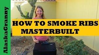 How To Smoke Ribs On A Masterbuilt Smoker