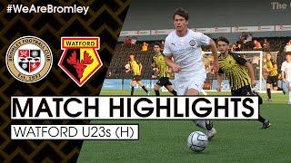 Goals: Bromley 5-0 Watford U23s