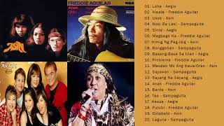 Asin, Aegis, Freddie Aguilar, Sampaguita Greatest Hits || Best of Asin & Aegis, FREddie, Sampaguita