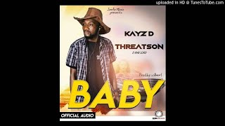 Kay's D Threatson-Baby-(Audio Only)