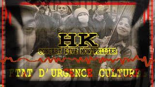 HK, on a dansé encore à Montpellier
