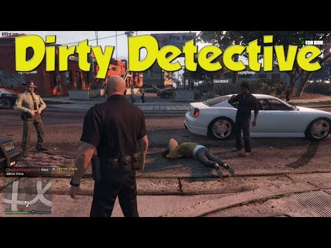 GTA 5 RP - Cop Life: LSPD Episode 15 - The Dirty Detective
