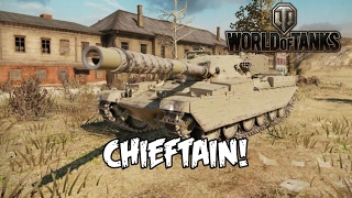 World of Tanks - Chieftain!