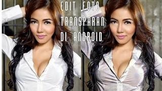 "Download Video Edit foto baju ""Transparan"" dengan app Picsay di android. (Tutorial Indonesia) MP3 3GP MP4"