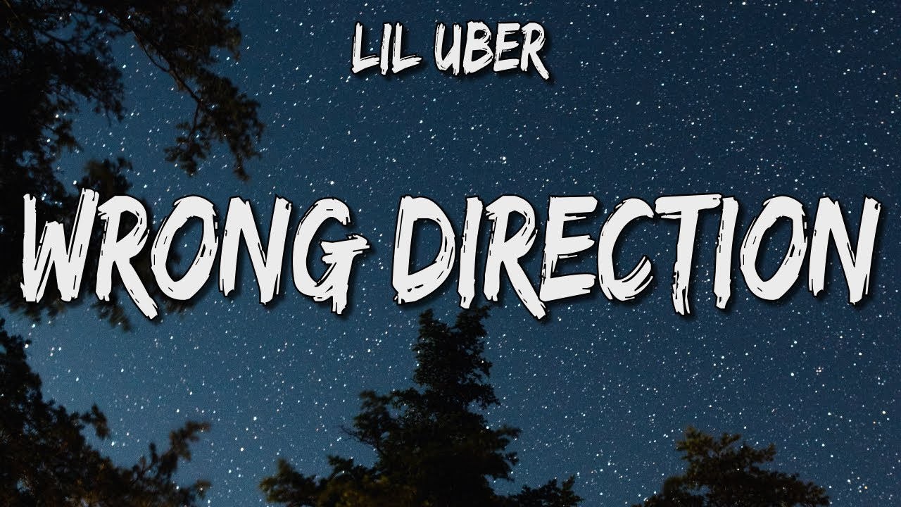 Lil Uber - Wrong Direction (feat. Tmeupteddy)