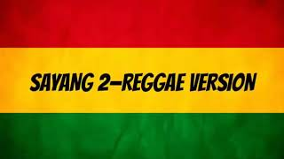 Sayang 2 - Cover Ska Down (REGGAE VERSION)