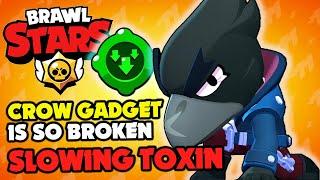 Brawl Stars - CROW NEW GADGET IS SO BROKEN!! SLOWING TOXIN!!