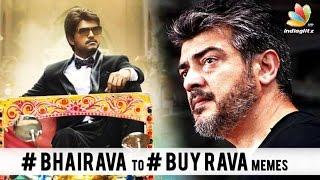 vijays bairava becomes buy rava for ajith fans troll comedy