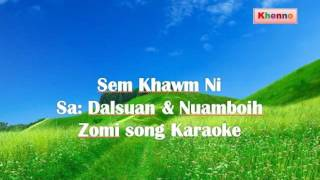 Video Sem Khawm ni karaoke download MP3, 3GP, MP4, WEBM, AVI, FLV November 2018