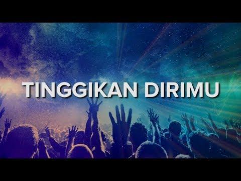 download lagu rohani tinggikan dirimu mengatasi langit