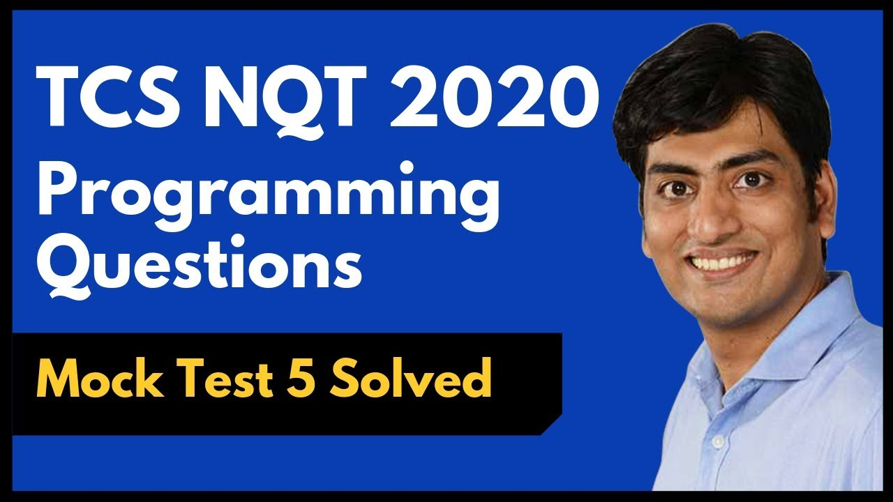 TCS NQT 2020 Programming Questions (Solved) | Mock Test 5