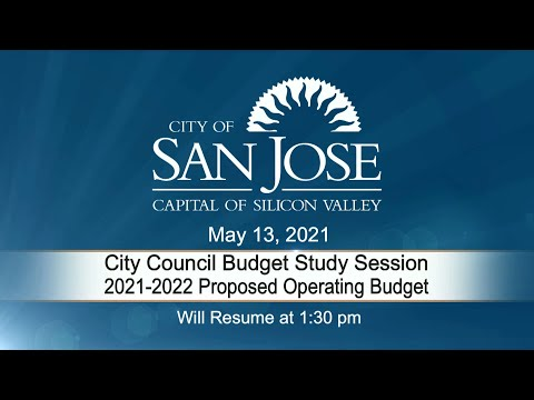 MAY 13, 2021 | City Council Budget Study Session, Afternoon