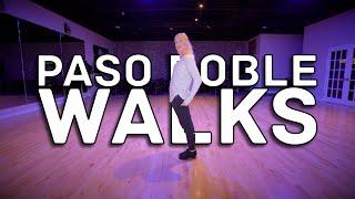 Paso Doble Walks | Internątional Latin Technique Tutorial
