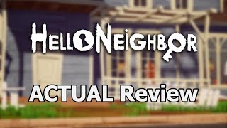 Hello Neighbor ACTUAL Game Review