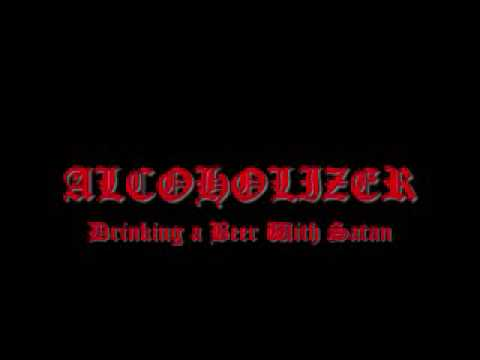 Alcoholizer-Drinking a Beer With Satan (Live at Karma Club)