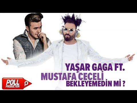 Yaşar Gaga Ft. Mustafa Ceceli - Bekleyemedin Mi? - ( Official Audio )