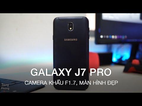 [Smartphone] Samsung Galaxy J7 Pro có gì thú vị? Camera khẩu f1.7, màn hình đẹp - Tony Phùng