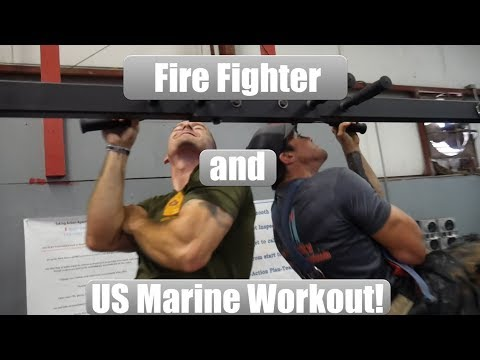 Fire Fighter and Marine Workout!