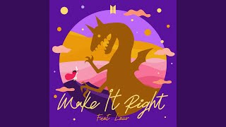 Make It Right (feat. Lauv)