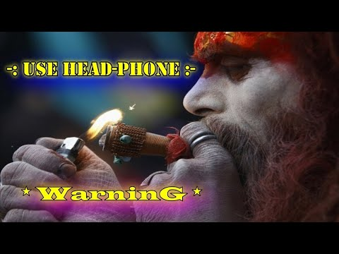 Shiva Trance [2018] 🔥 WarninG 🔥 Use Head-Phone 🎧