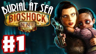 BioShock Infinite: Burial at Sea Episode Two - Part 1 - Dead or Alive? (PC Gameplay Walkthrough)