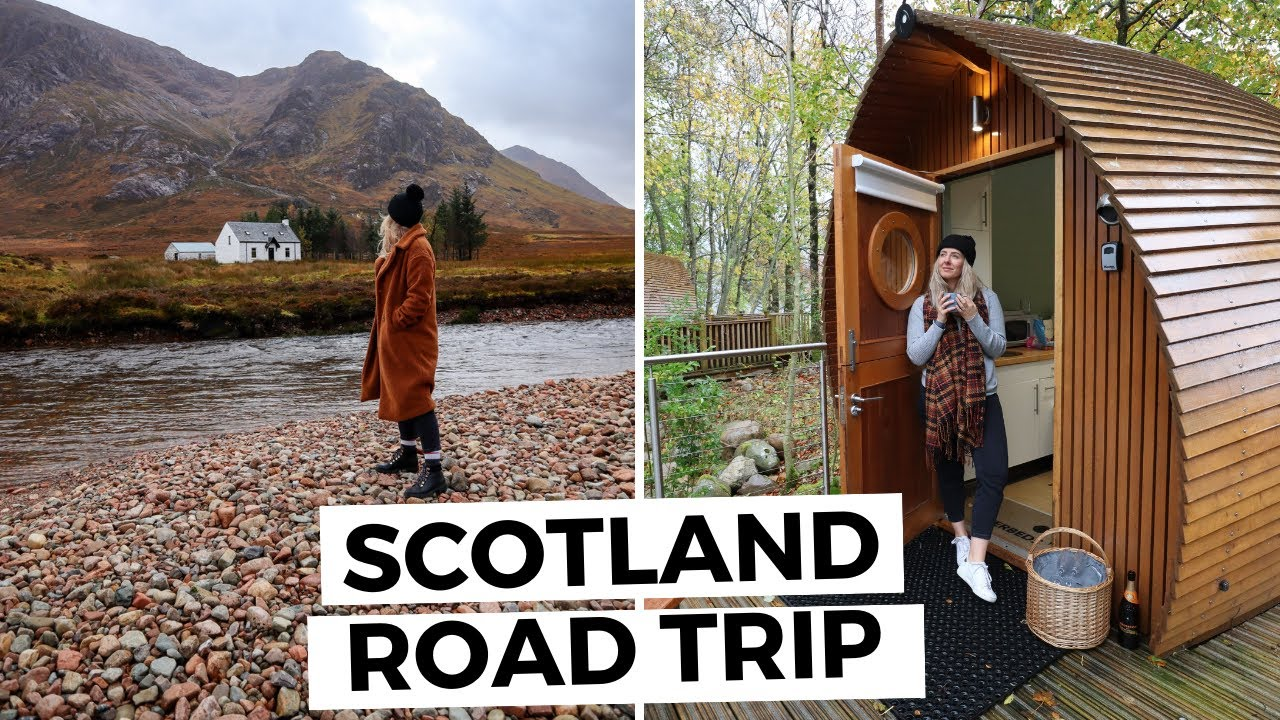 SCOTLAND ROAD TRIP | Riverside Cabin Tour + explore Oban, Glencoe and Fort William