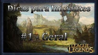 League of Legends - Dicas para Iniciantes #1