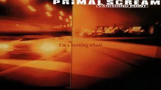 Primal Scream - Burning Wheel (Remastered) (Lyric Video)