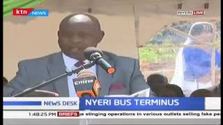 Nyeri county Government launches bus stage, despite push and pull over relocation
