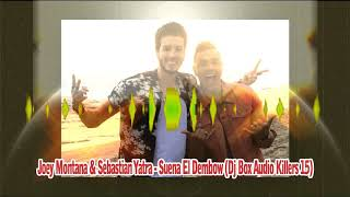 Sebastian Yatra Joey Montana Suena El Dembow DJ Box Remix.mp3