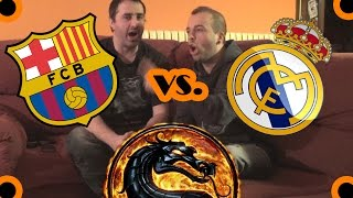 REAL MADRID VS. FC BARCELONA | Mortal Kombat (con Damien)